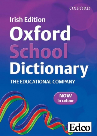 Edco Oxford School Dictionary - Irish Edition