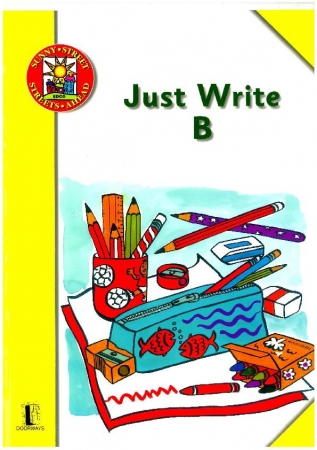 Just Write B: Script Handwriting - Sunny Street - Senior Infants