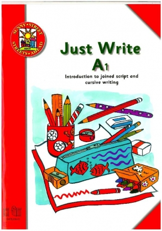 Just Write A1: Introduction To Joined Script & Cursive Writing - Sunny Street - Junior Infants