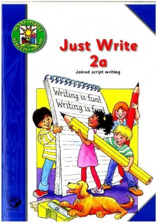 Just Write 2A: Joined Script Writing - Sunny Street - Second Class