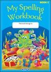 My Spelling Workbook C - Original Edition - Second Class