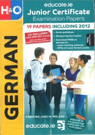 Junior Cert German Higher & Ordinary Level - Includes 2018Exam Papers
