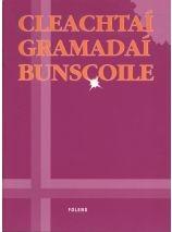 Cleachtaí Gramadaí Bunscoile