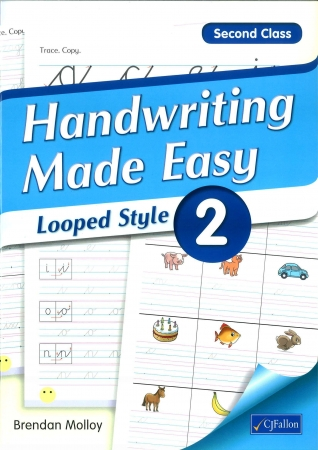 Handwriting Made Easy 2 - Looped Style - Second Class
