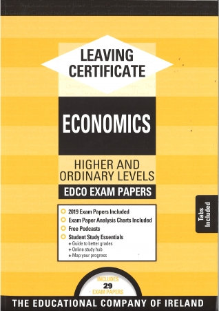 Leaving Cert Economics Higher & Ordinary Levels - Includes 2019 Exam Papers