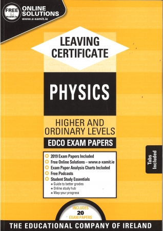 Leaving Cert Physics Higher & Ordinary Level Includes 2019 Exam Papers