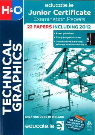 Junior Cert Technical Graphics Higher & Ordinary Level Includes 2018 Exam Papers