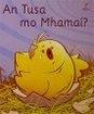 An Tusa Mo Mhamaí? - Big Book