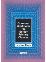 Grammar Workbook For Senior Primary Classes - Fifth & Sixth Class