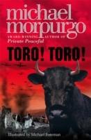 Toro, Toro - Michael Morpurgo
