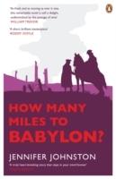 How Many Miles To Babylon - Jennifer Johnston