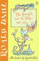 Giraffe And The Pelly And Me - Roald Dahl