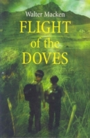 Flight Of The Doves - Walter Macken