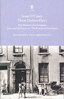 Plough And The Stars - Three Dublin Plays Format - Sean O'Casey