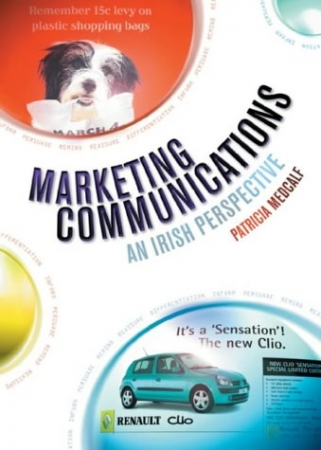 Marketing Communications - An Irish Perspective