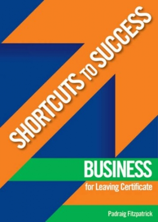 Shortcuts To Success - Leaving Certificate - Business