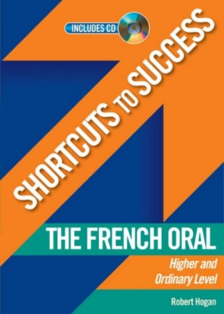 Shortcuts To Success - Leaving Certificate - French Oral Higher & Ordinary Level