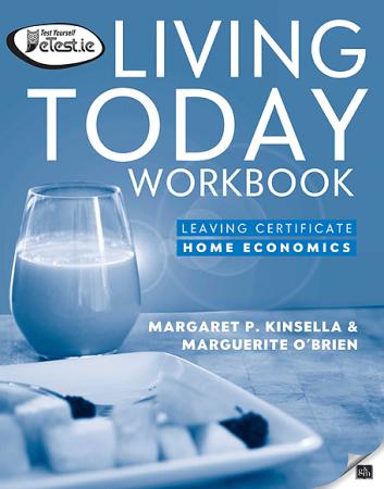 Living Today Workbook - Leaving Certificate Home Economics