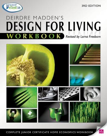 Design For Living Workbook - Complete Junior Certificate Home Economics - 3rd Edition