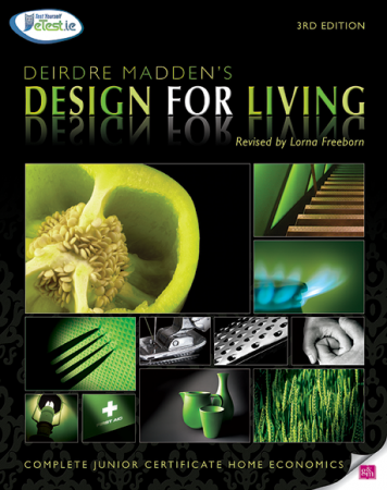 Design For Living Textbook - Complete Junior Certificate Home Economics - 3rd Edition