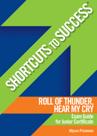 Shortcuts To Success - Junior Certificate - Roll of Thunder Exam Guide
