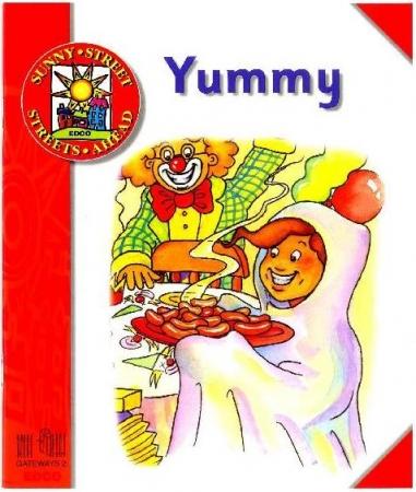 Yummy - Core Reader 2 - Sunny Street - Junior Infants