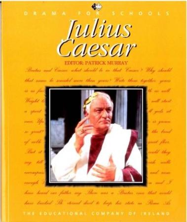 Julius Caesar - Junior Certificate English - Shakespeare Series