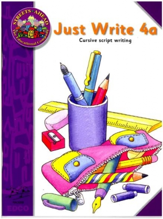 Just Write 4A - Cursive Script Writing - Streets Ahead - Fourth Class
