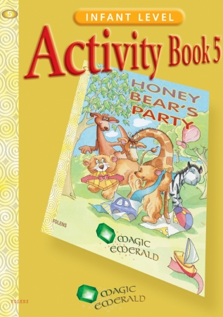 Honey Bear's Party - Activity Book 5 - Magic Emerald - Senior Infants