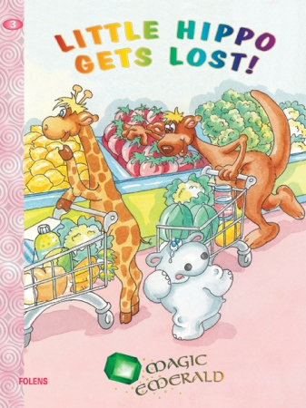 Little Hippo Gets Lost! - Core Reader 3 - Magic Emerald - Senior Infants