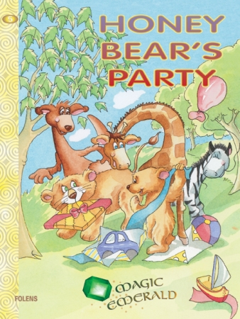 Honey Bear's Party - Core Reader 5 - Magic Emerald - Senior Infants