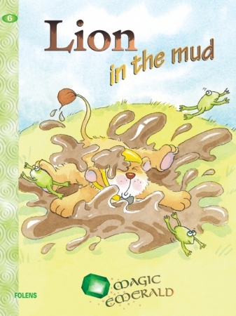 Lion In The Mud - Core Reader 6 - Magic Emerald - Senior Infants