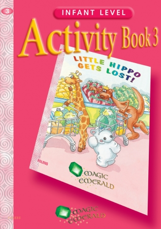 Little Hippo Gets Lost! - Activity Book 3 - Magic Emerald - Senior Infants