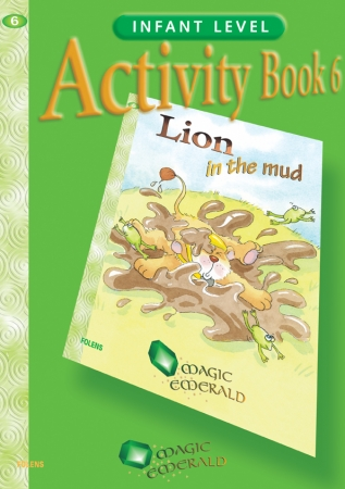 Lion In The Mud -  Activity Book 6 - Magic Emerald - Senior Infants