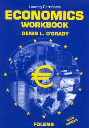 Economics Workbook - Leaving Certificate Economics