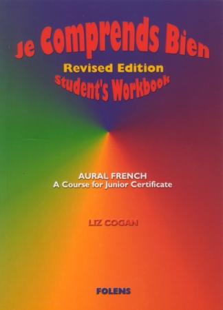 Je Comprends Bien - Junior Certificate Aural French Higher & Ordinary Levels