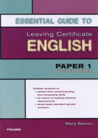 Essential Guide To Leaving Certificate English Paper 1 - Higher Level