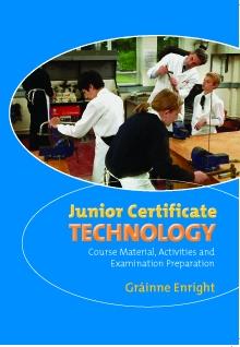 Technology Textbook - Junior Certificate Technology