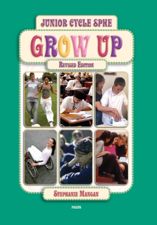 Grow Up Textbook - 2nd Edition - Junior Certificate SPHE