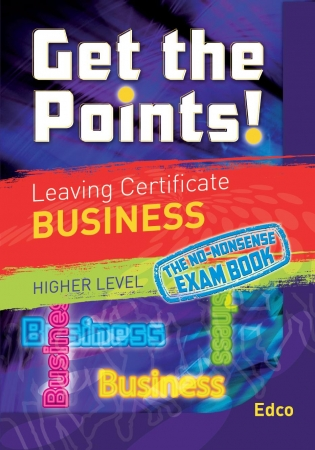 Get The Points! Leaving Certificate Business Higher Level
