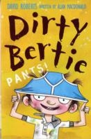 Dirty Bertie - Pants - David Roberts