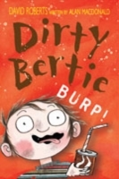 Dirty Bertie - Burp - David Roberts