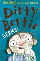 Dirty Bertie - Germs - David Roberts
