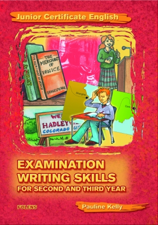 Essential Examination Writing Skills - Higher & Ordinary Level - Junior Certificate English