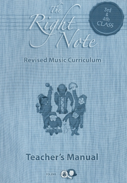 The Right Note 3rd & 4th Class Teachers Manual 0- Third & Fourth Class