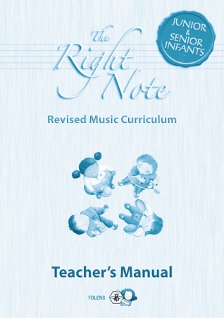The Right Note Junior & Senior Infants Teachers Manual
