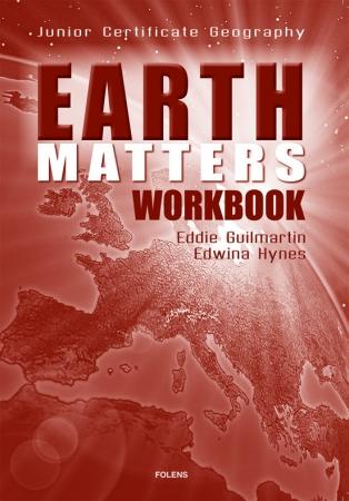 Earth Matters Workbook - Junior Certificate Geography