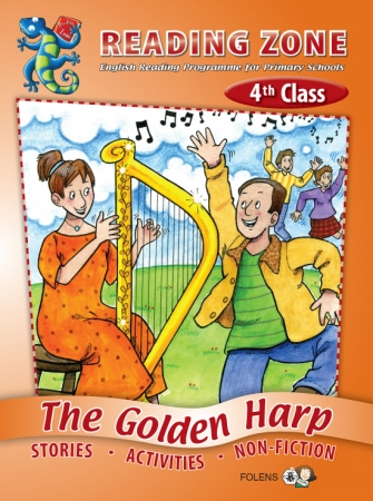 The Golden Harp - Core Reader - Reading Zone - Fourth Class