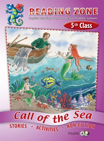 Call of The Sea - Core Reader - Reading Zone - Fifth Class