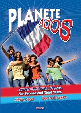 Planete Ados - Textbook - Second & Third Year - Junior Certificate Spanish